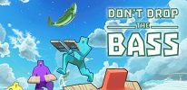 Don't Drop the Bass